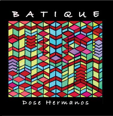 Batique - Dos Hermanos